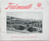 Falmouth - the official publication of the Corporation, publisher: The Health Resorts Association , dated 1917, 16 x 19 cms.