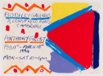 Frost, Anthony : Bodilly Galleries Exhibition Poster, signed and dated 1994, inscribed Bodilly Galleries, 71, Lensfield Road, Cambridge. Anthony Frost. Feb 17th - March 18th 1994. Mon - Sat 10-6pm. To Brenda Love Anthony, mixed media on paper, 45 x 59 cms. Presented by Pye, Brenda. Bequest.